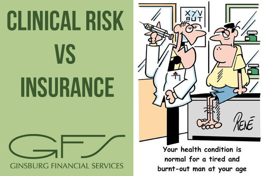 Underwriting 101 : clinical risk vs insurance when selling a final offer