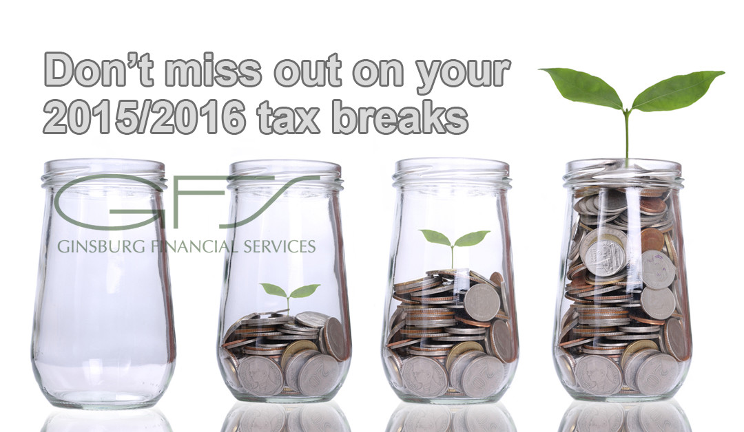 Don't miss out on your 2015/2016 tax breaks
