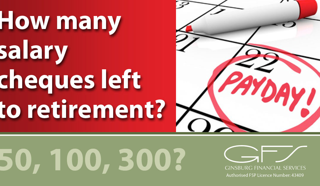 How many  salary cheques left to retirement?