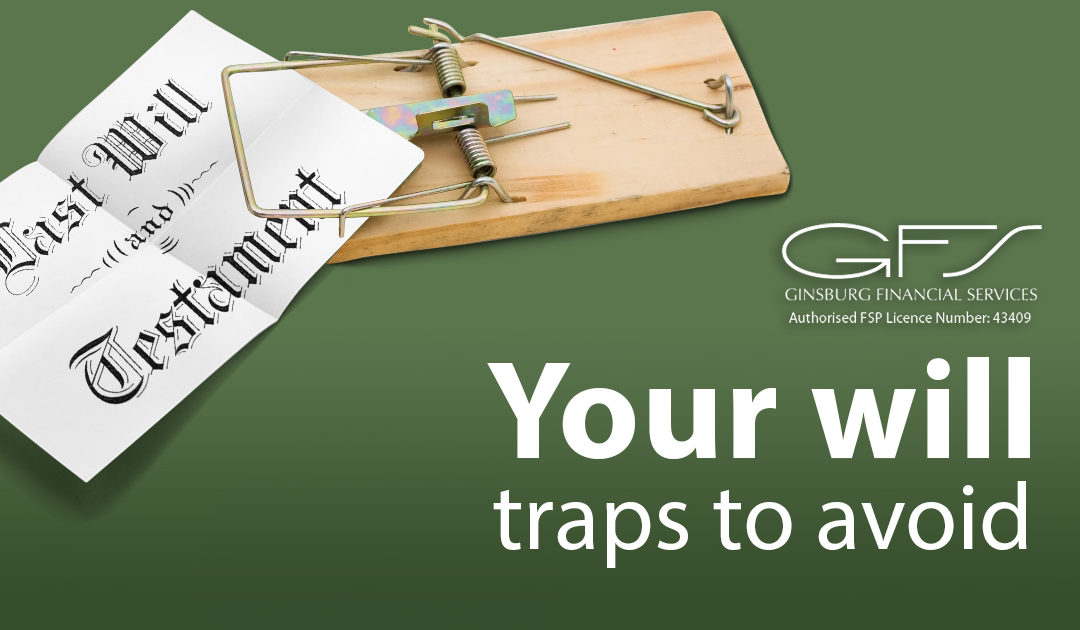 Your will – traps to avoid