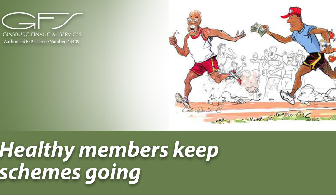 Healthy members keep schemes going