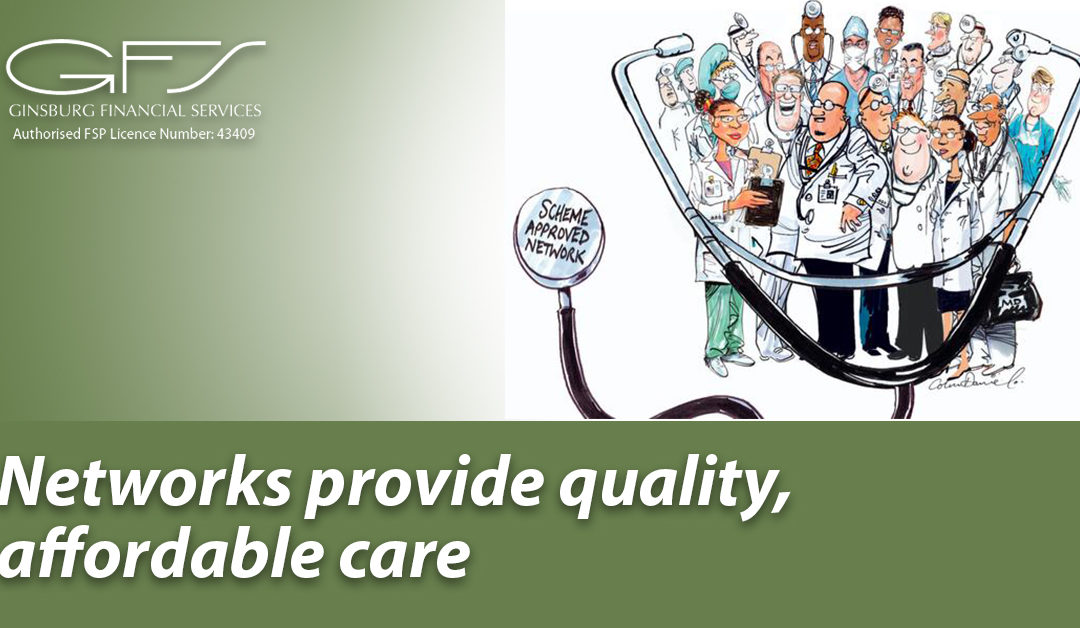 Networks provide quality, affordable care
