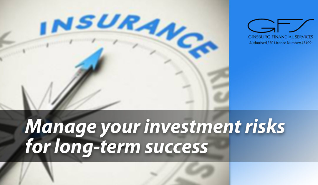 Manage your investment risks for long-term success