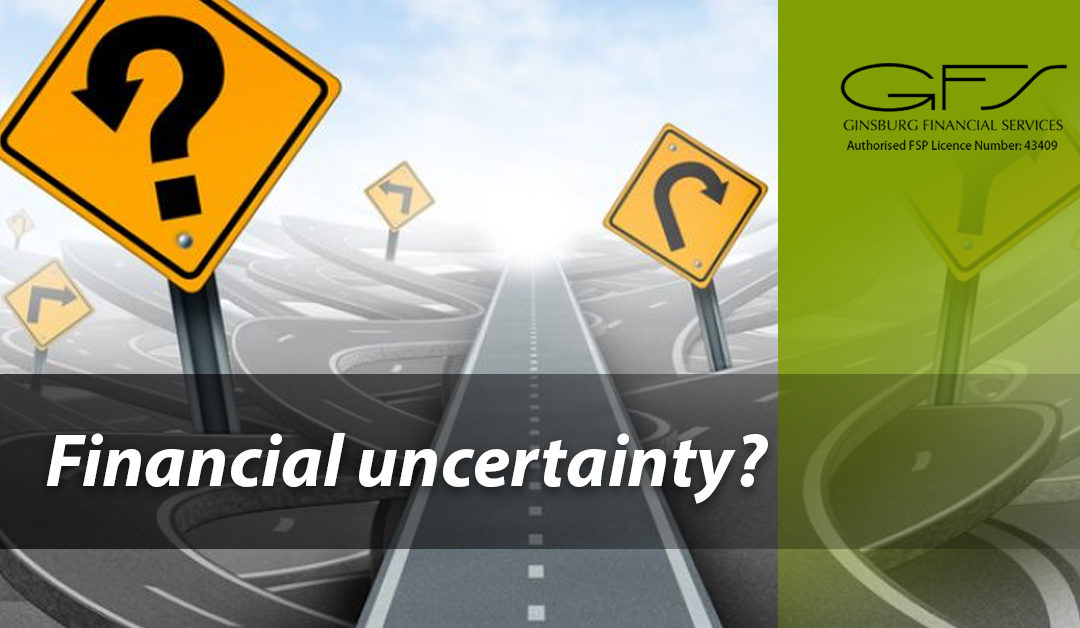 Are you concerned in these times of financial uncertainty?