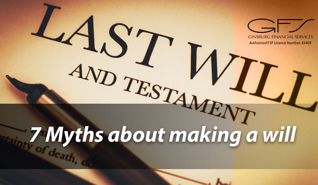 7 Myths about making a will