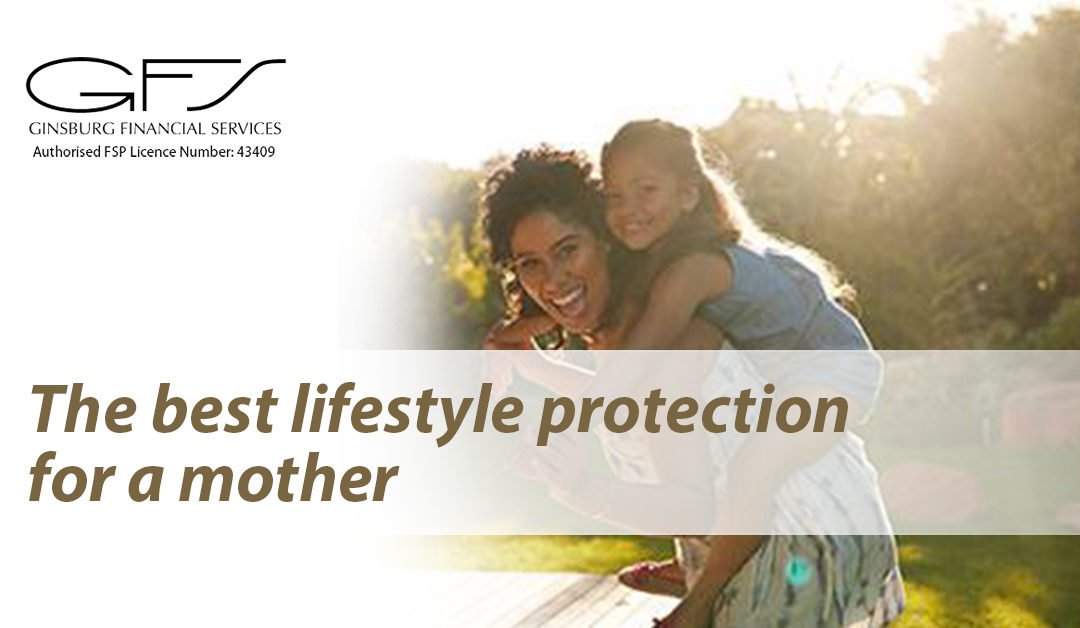 The best lifestyle protection for a mother