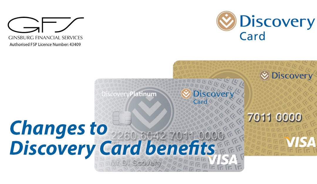 Changes to Discovery Card benefits