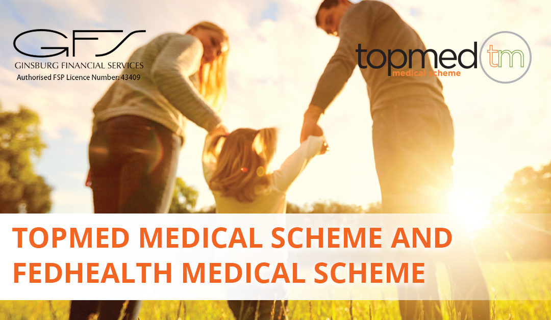 Topmed Medical Scheme and Fedhealth Medical Scheme