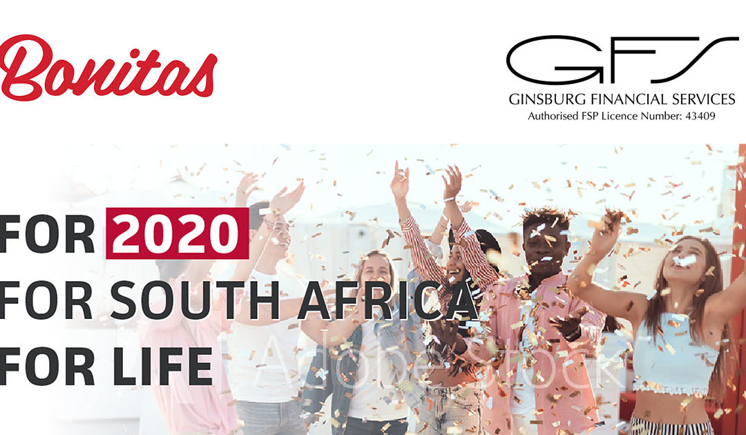For 2020, for South Africa, For life