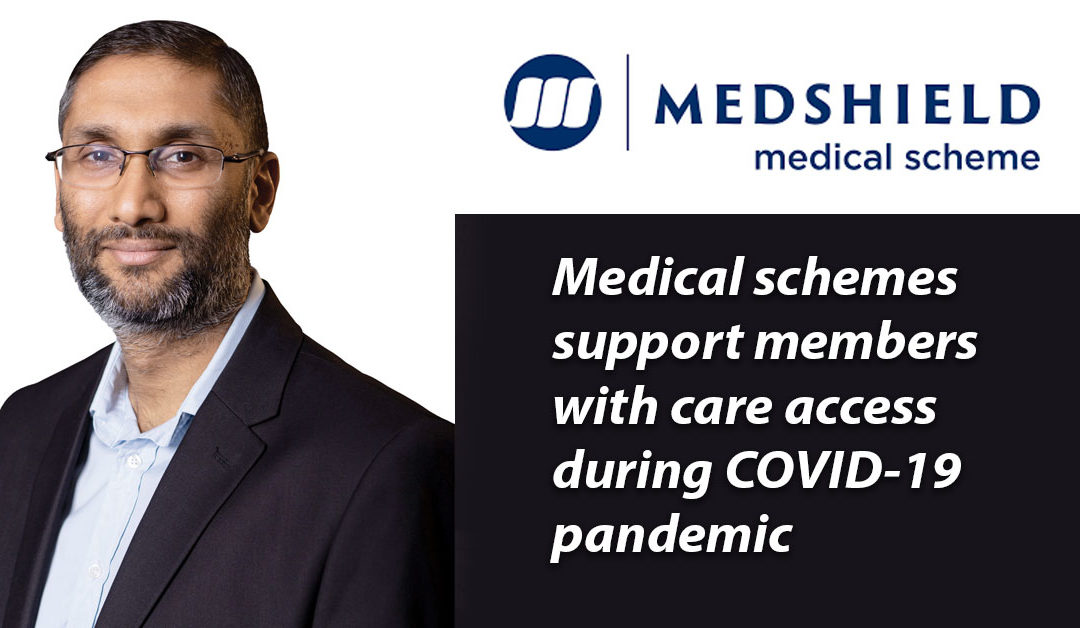 Medical schemes support members with care access during COVID-19 pandemic