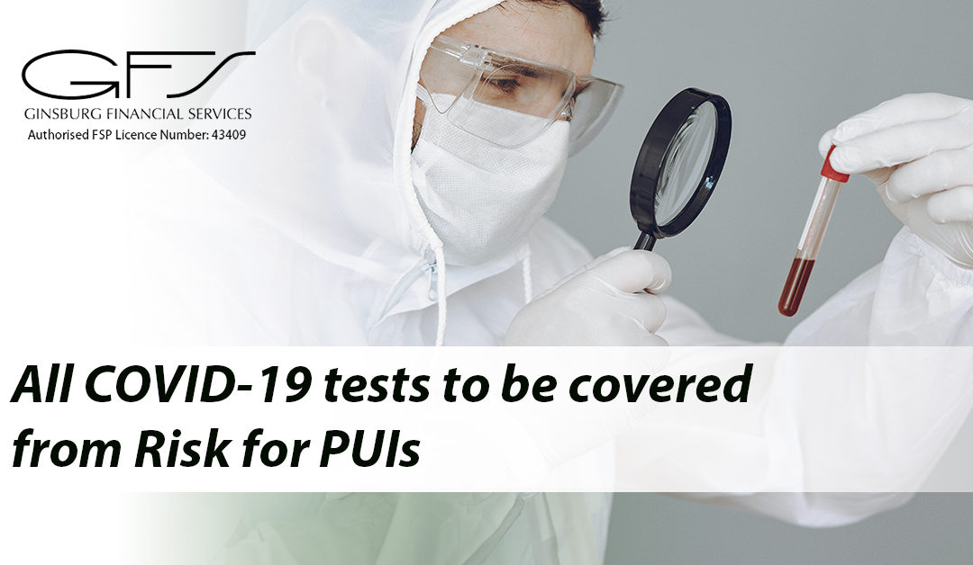 All COVID-19 tests to be covered from Risk for PUIs