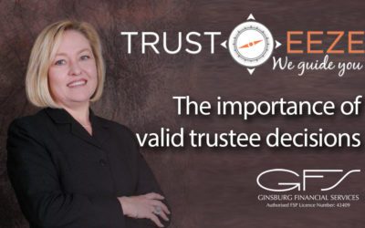 The importance of valid trustee decisions