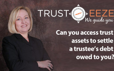 Can you access trust assets to settle a trustee's debt owed to you?